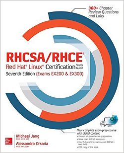 RHCSA RHCE Red Hat Linux Certification Study Guide, Seventh Edition