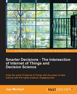 smarter-decisions-the-intersection-of-internet-of-things-and-decision-science