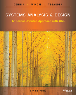 Systems Analysis and Design: An Object Oriented Approach with UML, 5th Edition