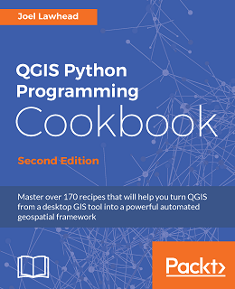 QGIS Python Programming Cookbook – Second Edition