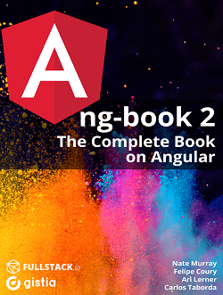 ng-book 2: The Complete Book on Angular 4