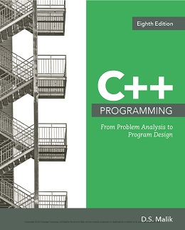 C++ Programming: From Problem Analysis to Program Design, 8th Edition